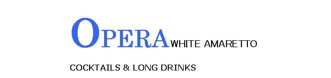 Opera White Amaretto Cacktails & Long Drinks